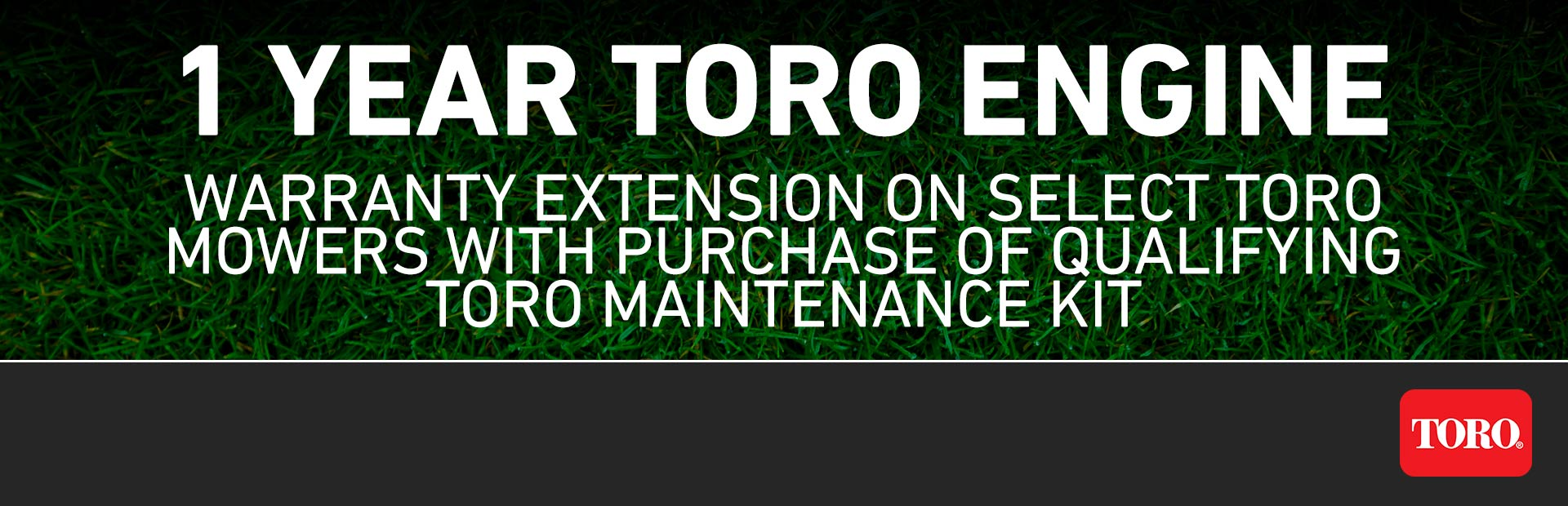 Toro: RE - FREE 1-Year Toro Engine Warranty